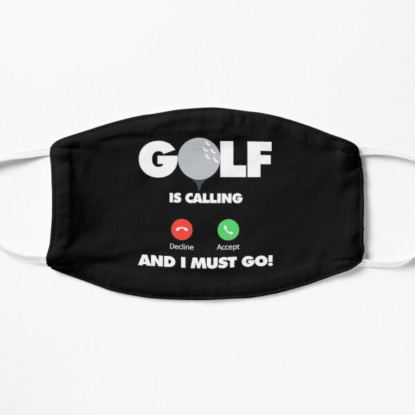 Golf is calling and I must go, Funny Sport Player Flat Mask