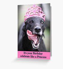 Celebrate like a Princess Grußkarte