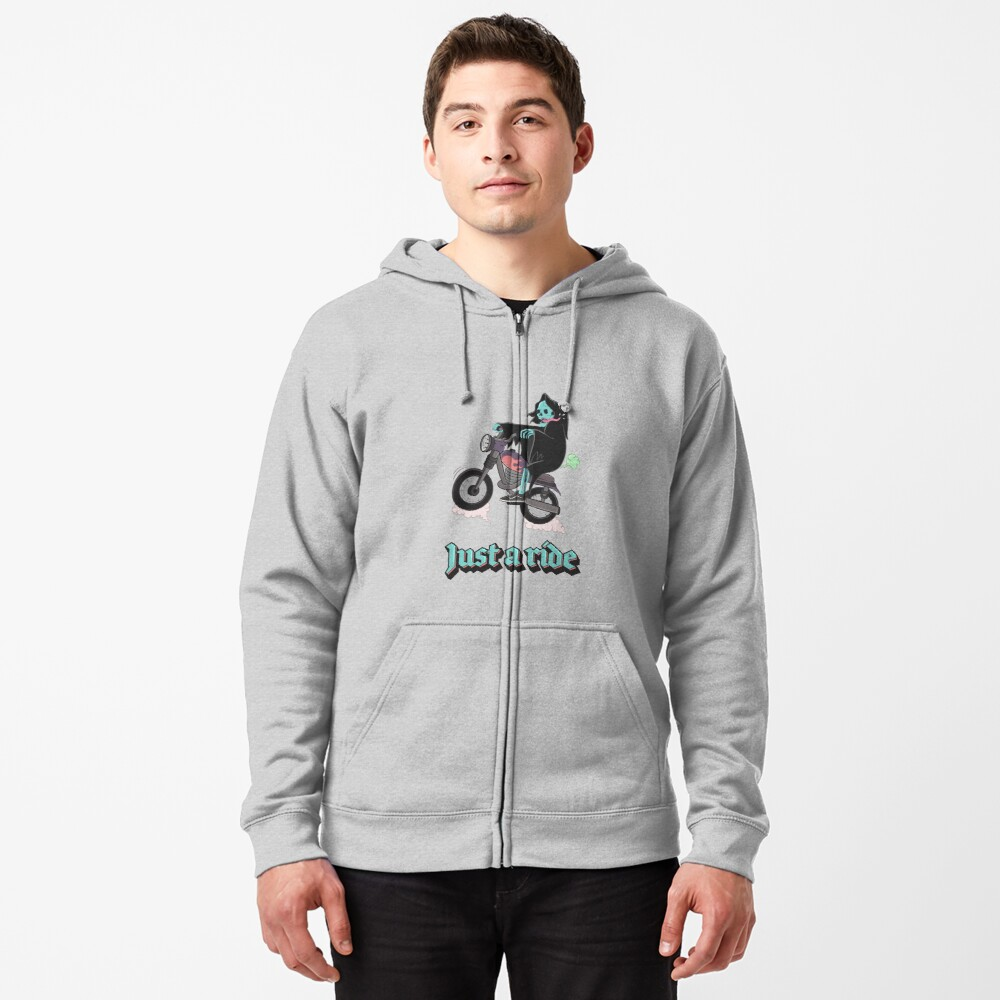 Just a ride Zipped Hoodie