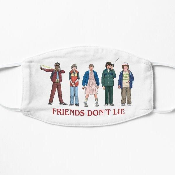 FRIENDS DON'T LIE - 2016 Flat Mask