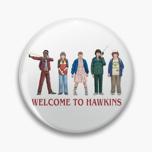 WELCOME TO HAWKINS - 2016 Pin