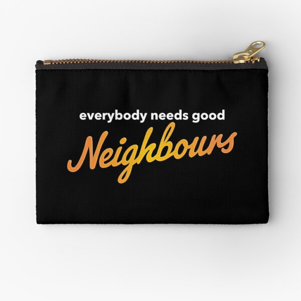 Everybody needs good Neighbours logo Zipper Pouch