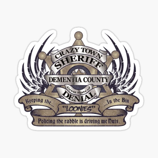 Sheriff of Crazy Town Sticker