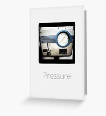 Pressure - iPhoneography Greeting Card