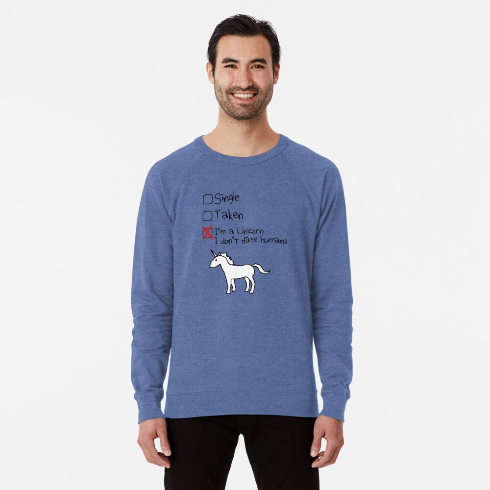Ich bin ein Einhorn, ich gehe nicht mit Menschen Leichter Pullover