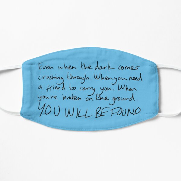 You Will Be Found Mask
