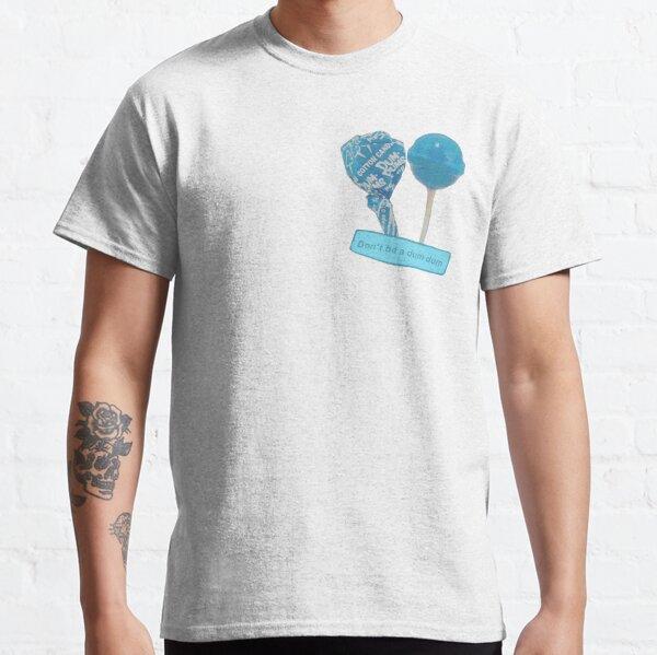 """Cotton Candy """"Don't be a Dum Dum"""", Lollipop Classic T-Shirt"""