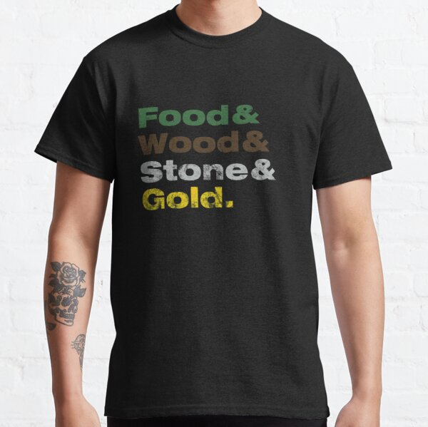 Food & Wood & Stone & Gold. Classic T-Shirt