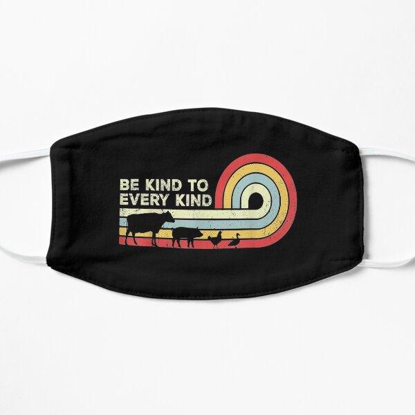 Be Kind To Every Kind Vegan Vegetarian Mask