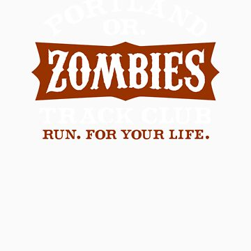 Portland Zombies Track Club by RobDeBorde