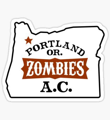 Portland Zombies AC Oregon Sticker