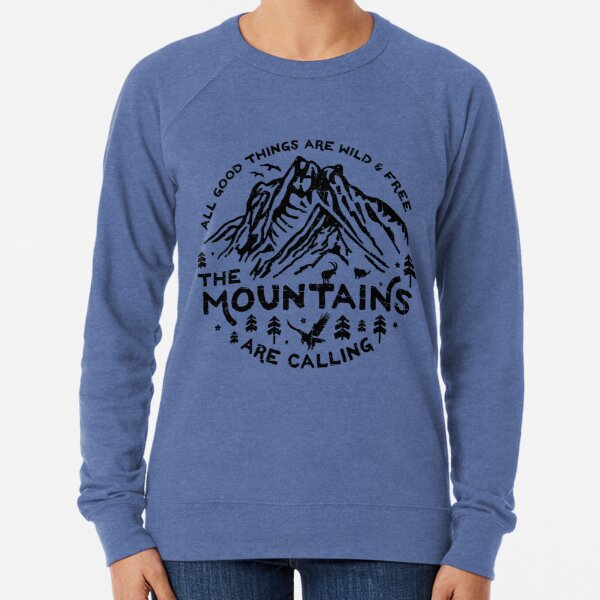 Mountains are Calling Lightweight Sweatshirt