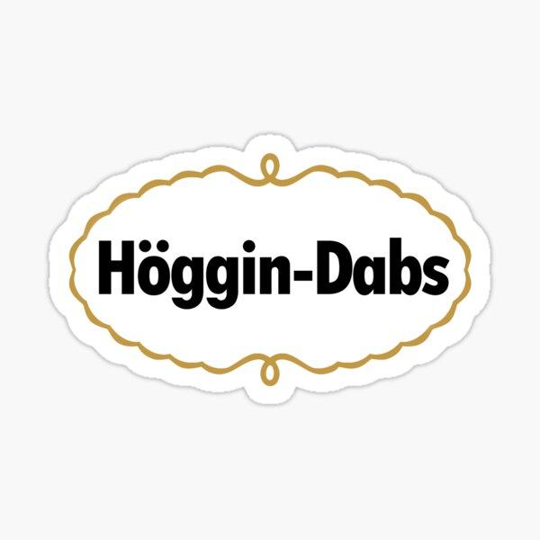 Hoggin Dabs Sticker