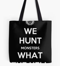 We Hunt Monsters What The Hell Tote Bag