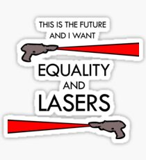Equality and Lasers Sticker