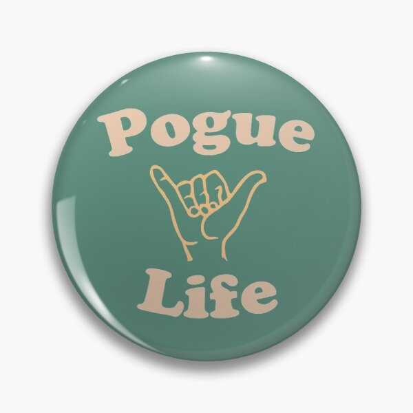 Outer Banks Pogue Life (Alternate) Pin