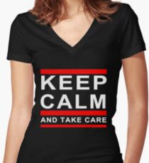 KEEP CALM AND TAKE CARE DRAKE Women's Fitted V-Neck T-Shirt