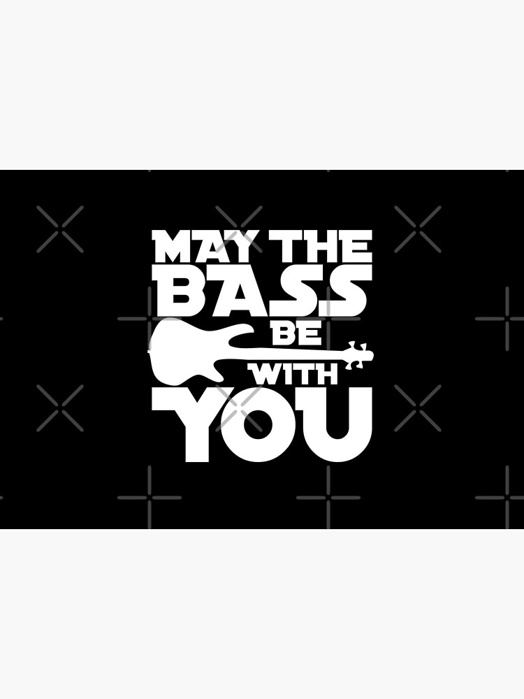 MAY THE BASS BE WITH YOU bass player cute gift design typo idea topseller von jodotodesign