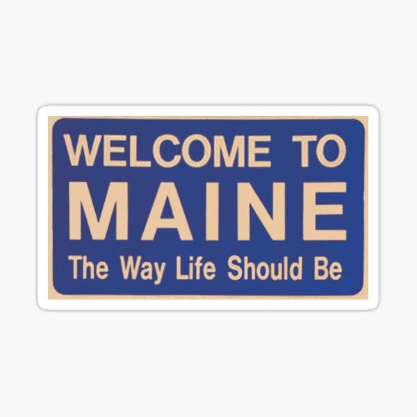 Welcome to Maine Sticker