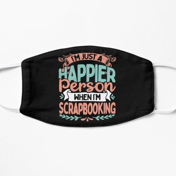 Scrapbookers Love To Scrapbook Happy When Scrapbooking Gift Mask