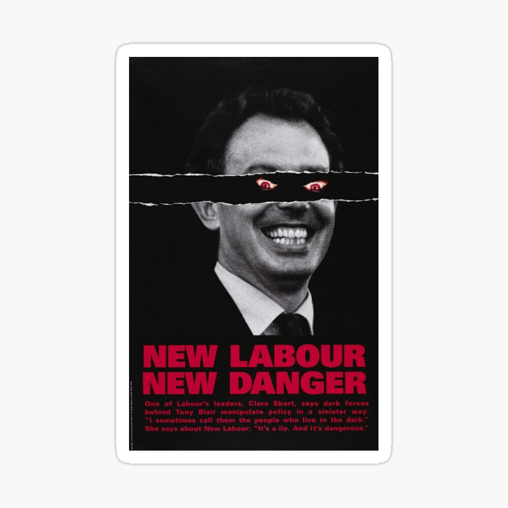 """New Labour New Danger Tory Conservative poster"""" Greeting Card by ..."""