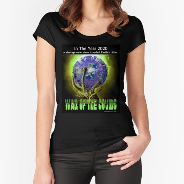 War of the Covids Fitted Scoop T-Shirt