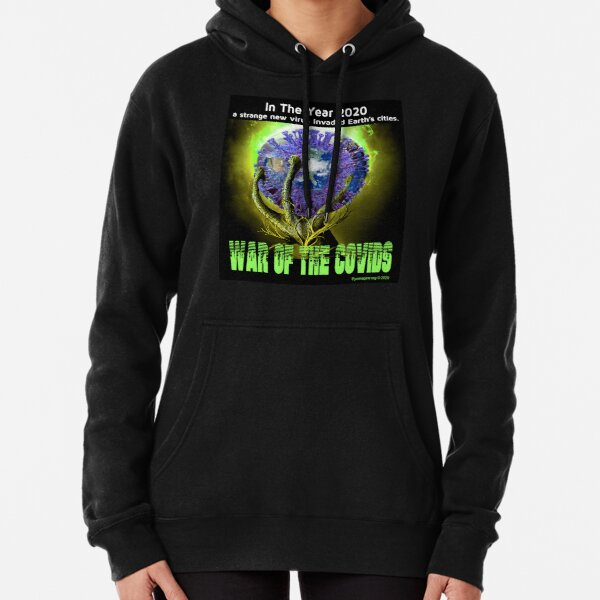 War of the Covids Pullover Hoodie