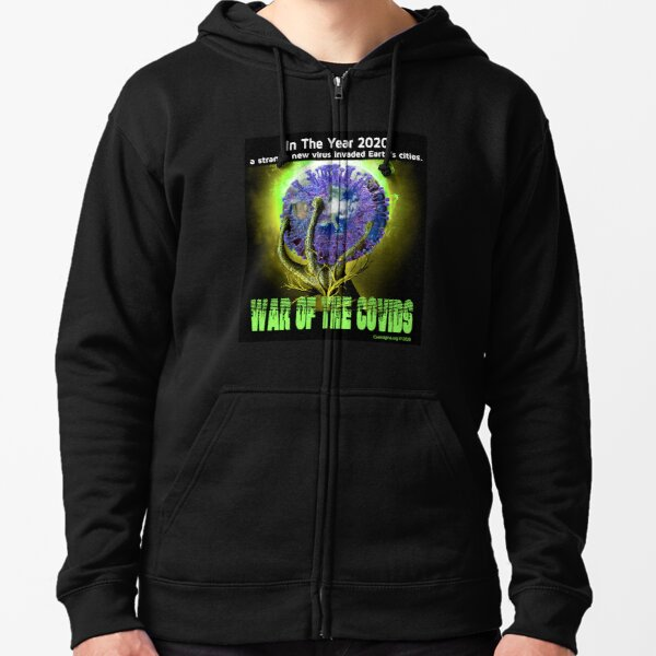 War of the Covids Zipped Hoodie