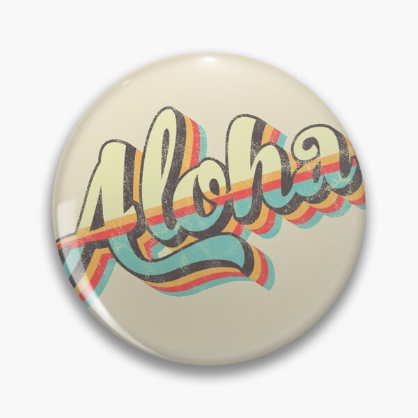 #Aloha Pin
