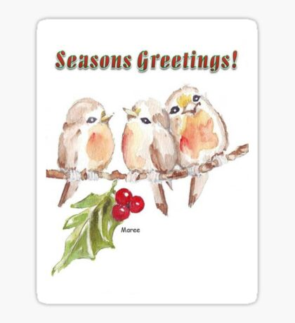 3 Little Birds - Season's Greetings! Sticker