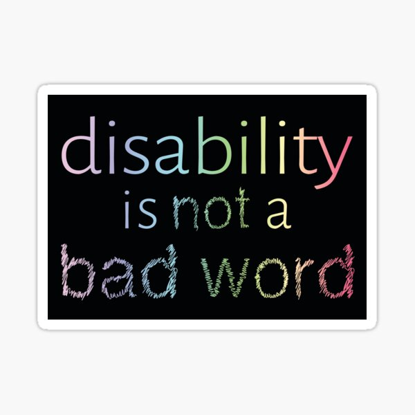 Disability is Not a Bad Word - Pastel Rainbow Sticker
