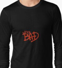 """""""Who's Bad"""" Red on Black Design Long Sleeve T-Shirt"""