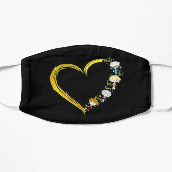 Heart The Golden Girls Thank you for being a friend Flat Mask