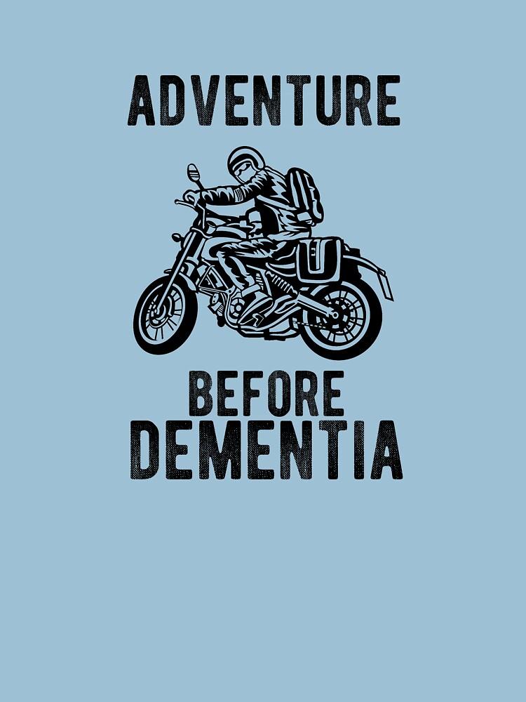 Abenteuer vor Demenz Motorradfahrer Motorrad von welovetees