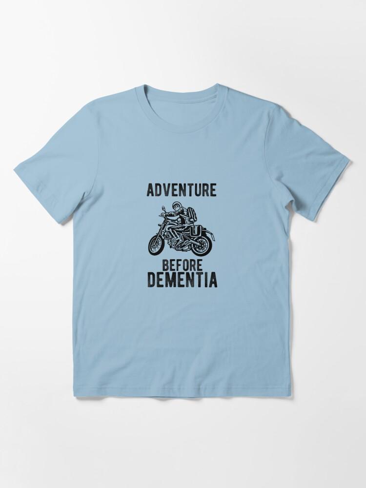 Alternative Ansicht von Abenteuer vor Demenz Motorradfahrer Motorrad Essential T-Shirt