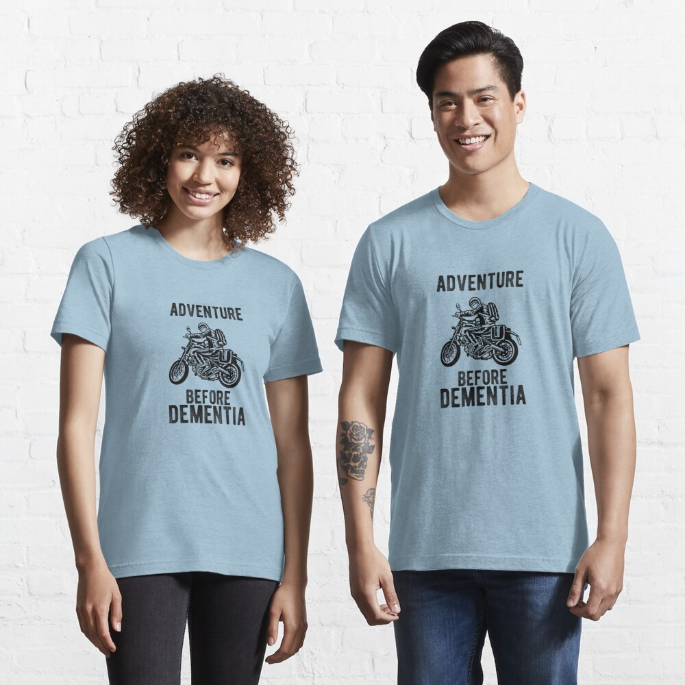 Abenteuer vor Demenz Motorradfahrer Motorrad Essential T-Shirt