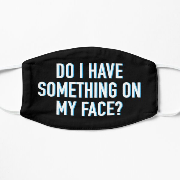 Do I Have Something On My Face? Pearl Rupauls Drag Race Flat Mask