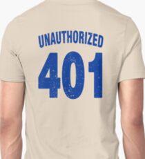 Team shirt - 401 Unauthorized, blue letters Unisex T-Shirt