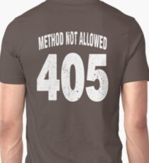 Team shirt - 405 Method Not Allowed, white letters T-Shirt