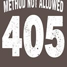 Team shirt - 405 Method Not Allowed, white letters by JRon