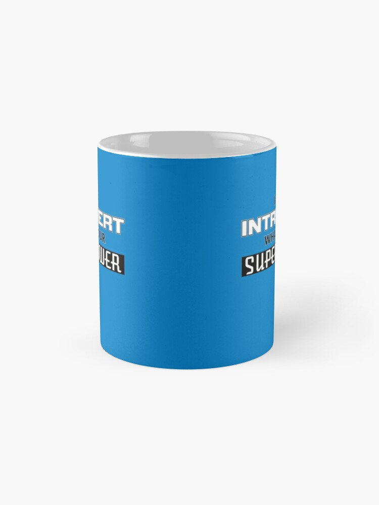 Alternate view of I'm An Introvert - What's Your Superpower (2) Mug
