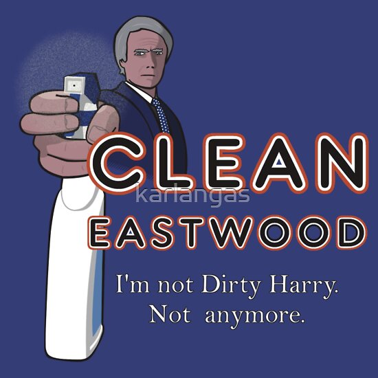 TShirtGifter presents: Clean Eastwood (Dirty Harry)
