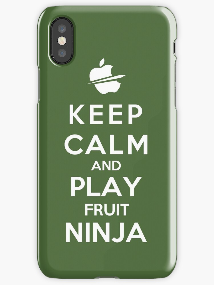 Keep Calm And Play Fruit Ninja by Miltossavvides