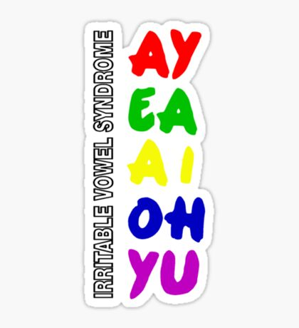 Irritable Vowel Syndrome Sticker
