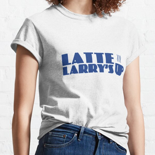 Curb your Coffee at Latte Larry's Classic T-Shirt