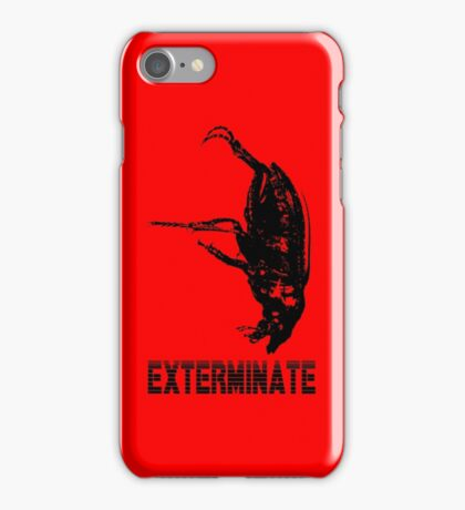 Exterminate iPhone case iPhone Case/Skin