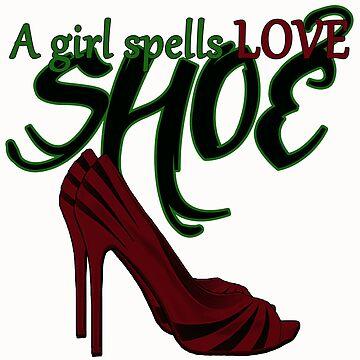 A Girl Spells Love SHOE by Amiteestoo