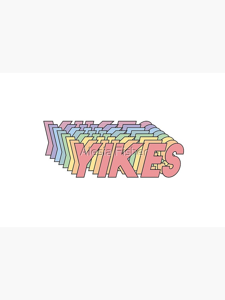 YIKES by alesiafisher