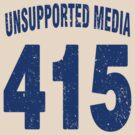 Team shirt - 415 Unsupported Media, blue letters by JRon