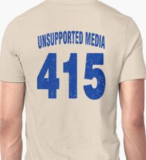 Team shirt - 415 Unsupported Media, blue letters Unisex T-Shirt